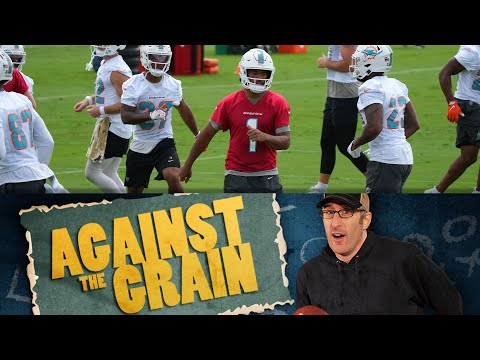 Against the Grain Presents: What Have We Learned From NFL OTAs So Far? | 06/16/21