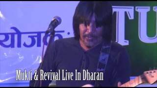 Mukti & Revival Live iN Dharan / Nepali Pop  Rock Song