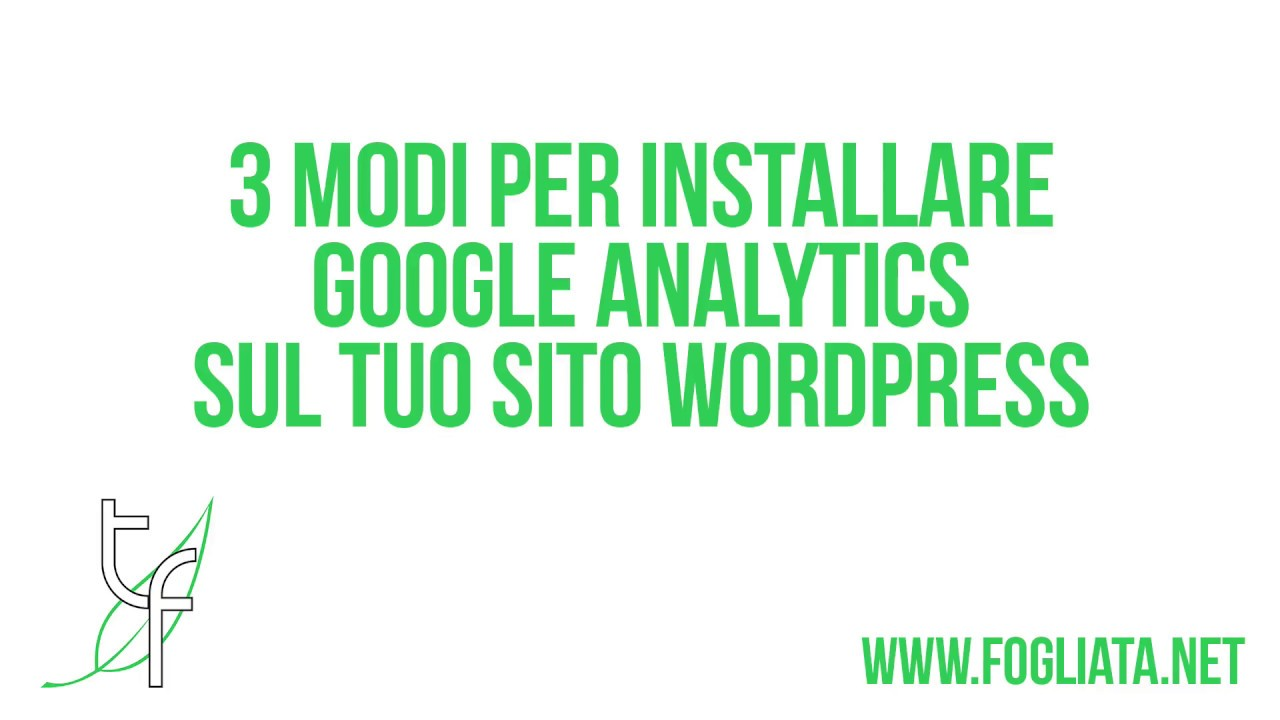 3 modi per installare Google Analytics su WordPress (facili e veloci)