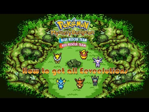How To Get All Eeveelutions - Pokémon Mystery Dungeon Red/Blue