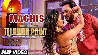 Machis Video Song Latest Hindi Film   Turning Point   Apoorva Arora, Sunny Pancholi, Shahbaz Khan