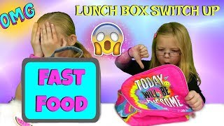 connectYoutube - The Lunch Box Switch Up Challenge!!! - FAST FOOD EDITION!!!