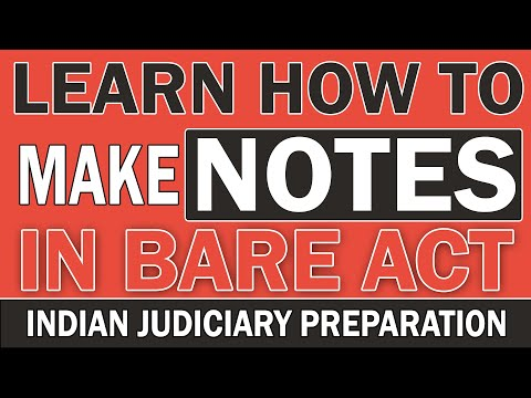 How to make NOTES in BARE ACT? (Judiciary Services Exam) Strategy