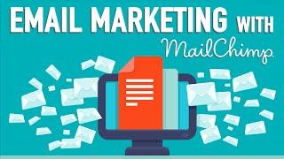 MailChimp Tutorial | Email Marketing Best Practices
