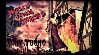 Tony Tuono - Brucia Strega Brucia