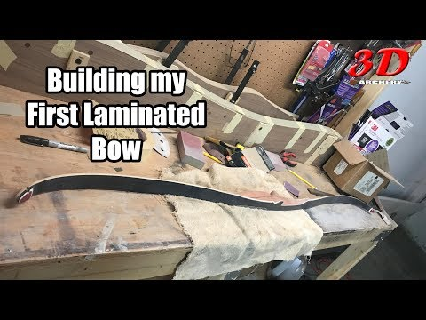 3D Archery - Building My First Laminated Bow