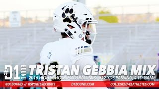 512 YDS, 4 TD GAME: QB Tristan Gebbia 2017 (Calabasas Football) Nebraska Commit