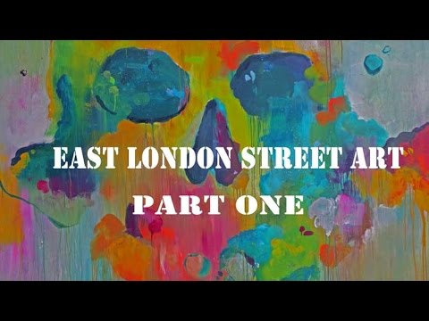 The Street Art of East London - Spitalfields and Whitechapel