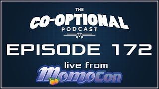 The Co-Optional Podcast Ep. 172 live from MomoCon [strong language] - May 27th, 2017