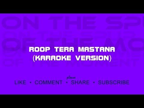 Roop Tera Mastana - Karaoke Version