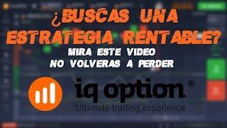 La Mejor Estrategia de Opciones Binarias - 99% | IQ Option
