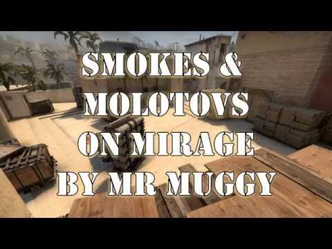 Smokes & Molotovs on Mirage  Mr Muggy