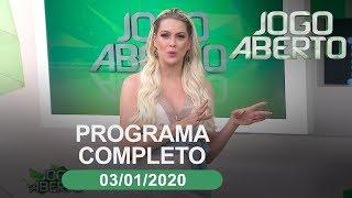 Jogo Aberto - 03/01/2020 - Programa completo