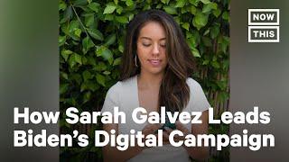 Meet Biden Campaign Social Media Dir. Sarah Galvez | NowThis