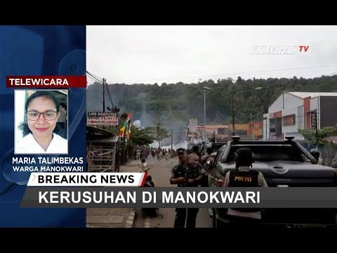 [BREAKING NEWS] Simak Kesaksian Warga Saat Kerusuhan Pecah di Manokwari, Papua Barat
