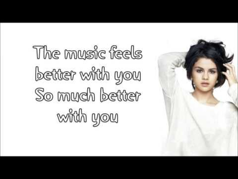 Selena Gomez - Music Feels Better (Lyrics HD)