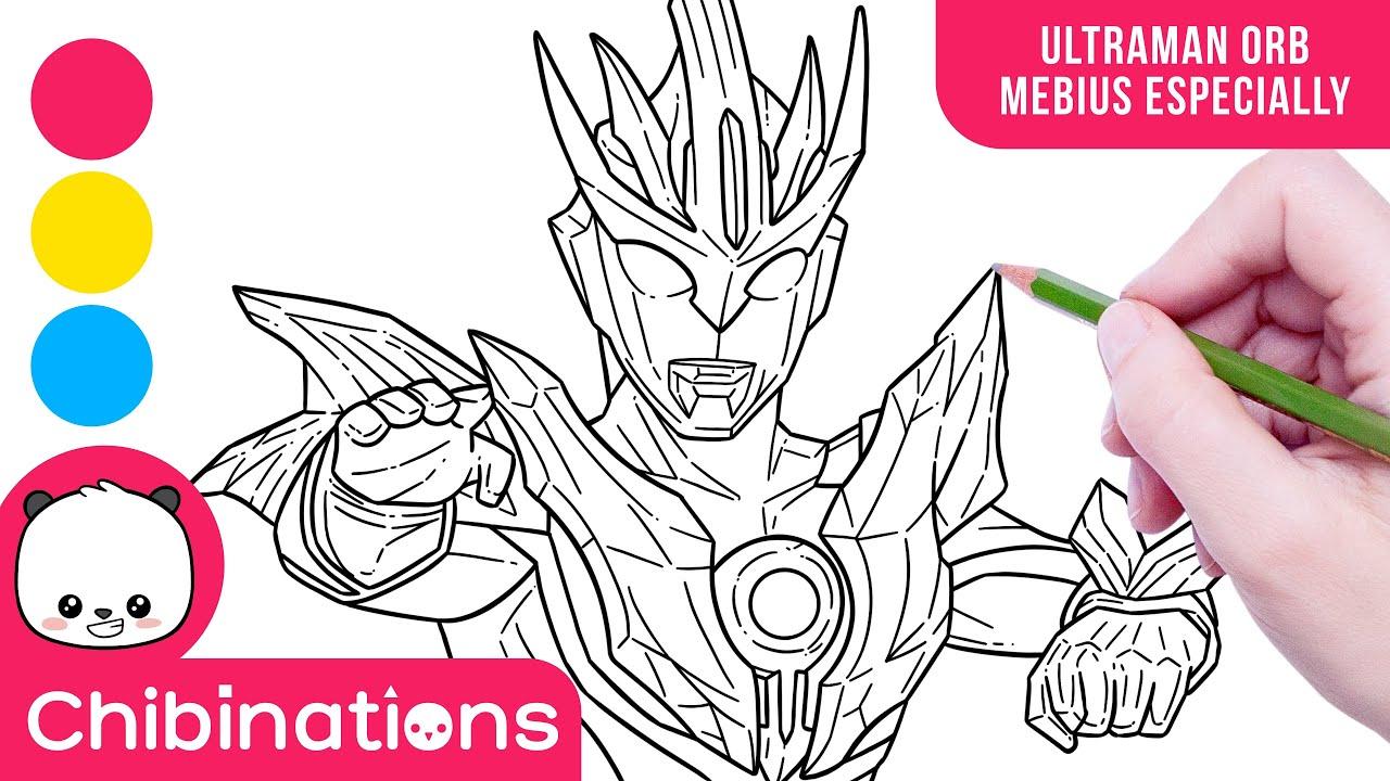 Menggambar Dan Mewarnai Ultraman Orb Mebius Especially How To Draw Ultraman Chibinations Youtube