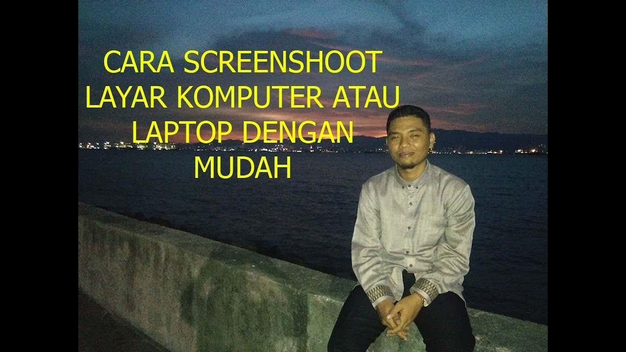Cara Screenshot Layar PC/Laptop Tanpa Software - YouTube