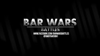 BAR WARS - GJONAJ vs JC