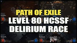 PATH of EXILE: Level 80 HC Delirium Race! - Casting by Octavian, Brittleknee & ZiggyD (April 2020)