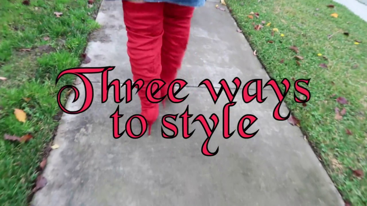 8cd1ab85162 How to style over the knee red boots  D - YouTube