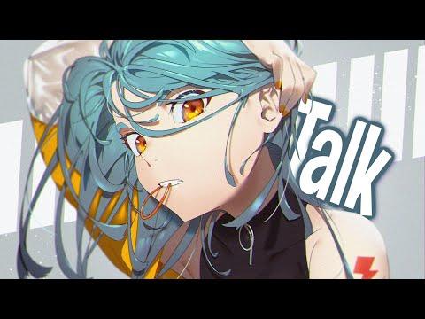 Nightcore - Talk