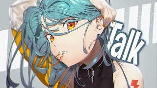 Nightcore - Talk