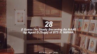 Download song 28 ft. NiiHWA | Agust D / Suga (BTS - 방탄소년단) English Lyrics