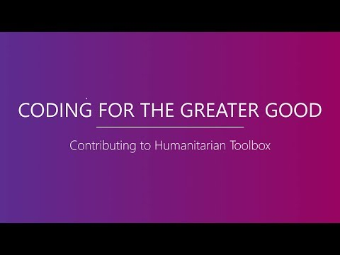 Humanitarian Toolbox: Coding for the Greater Good