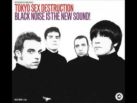 TOKIO SEX DESTRUCTION - black noise is the new sound - FULL ALBUM