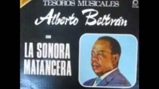 Alberto beltran y la Sonora Matancera - Todo me gusta de ti