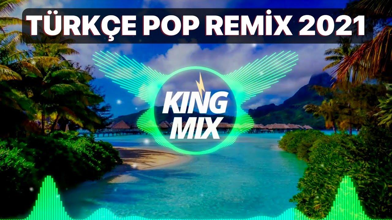 TÜRKÇE POP ŞARKILAR REMİX 2021 - Yeni Şarkılar Türkçe Pop 2021