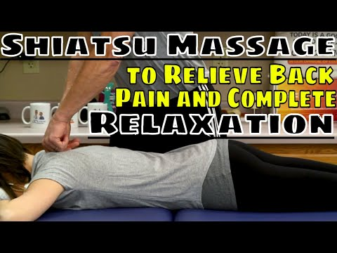 Shiatsu Massage to Relieve Back Pain & Complete Relaxation, Anyone Can Do, 7-10 Mins.