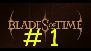 Blades Of Time Gameplay HD Español Parte 1 (Capitulo 1) TheJairovY