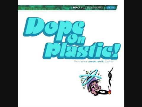 Dope On Plastic Volume 1 (1994)