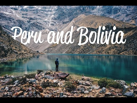 Traveling through Peru and Bolivia 2017 | GoPro 5 Black & DJI Mavic
