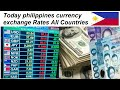 Today philippines currency exchange Rates in UAS l dollar ...