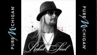 Watch Kid Rock Detroit Michigan video