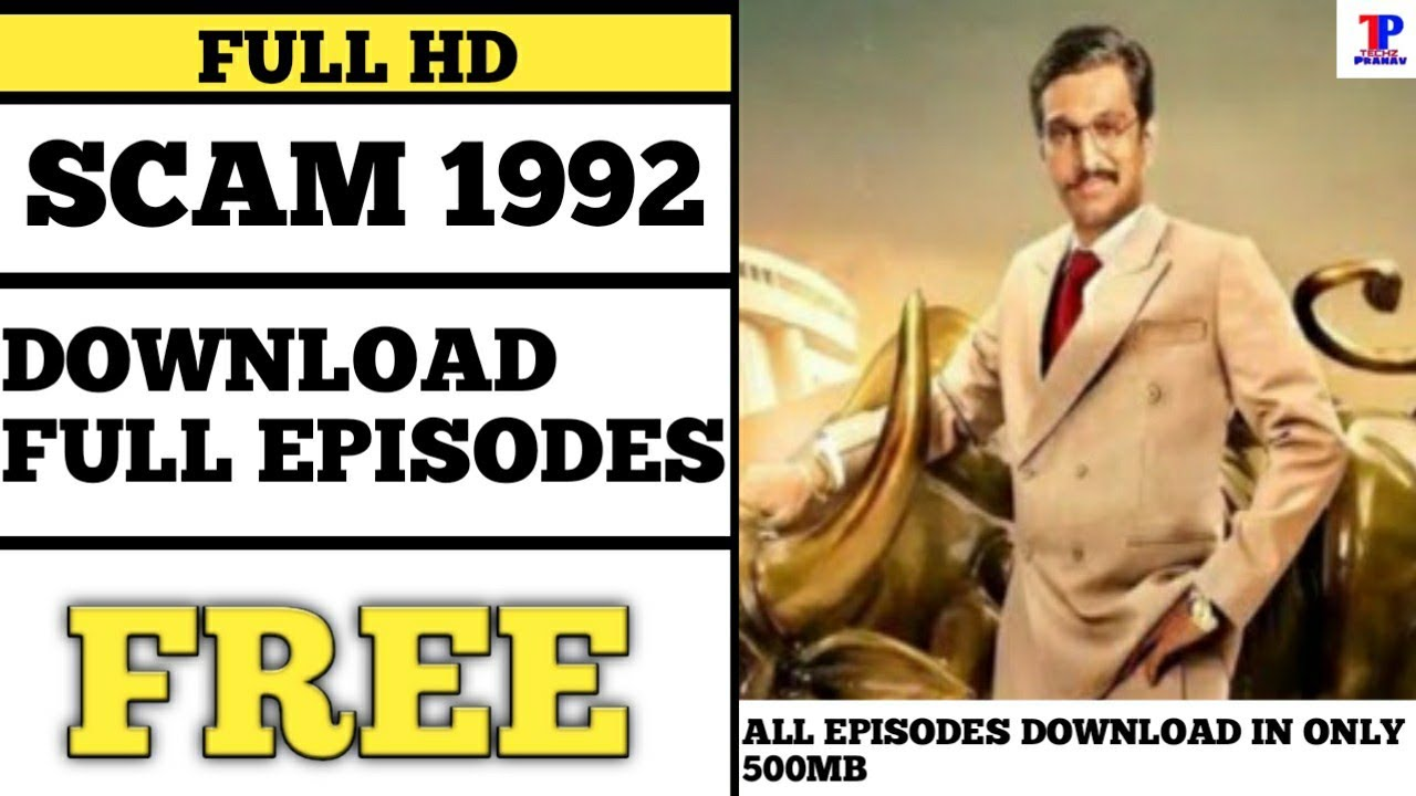 Download How To Download Scam 1992 | All Episodes Only In 500MB | Full HD | Free 🔥🔥