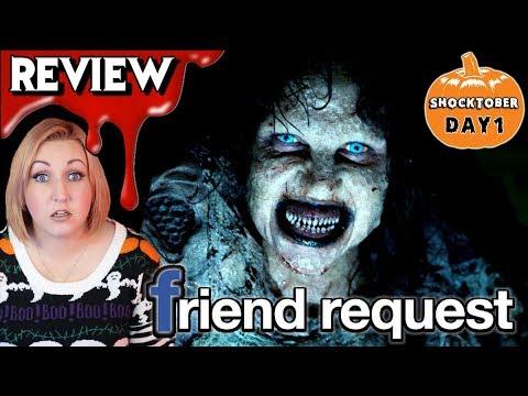 FRIEND REQUEST (2017) 🎃 Spoiler-Free Shocktober Horror Movie Review – Day 1