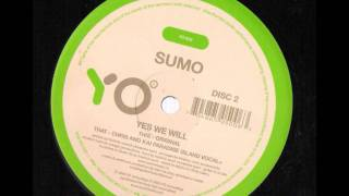 Sumo - Yes We Will (Original Mix)