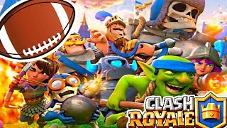 FOOTBALL! TOUCHDOWN! SPORTBALL! - Clash Royale