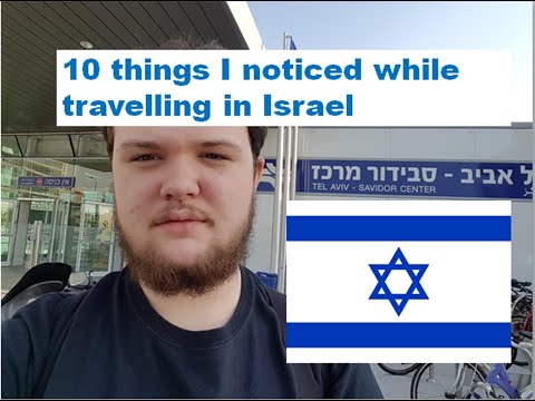 10 Things I Noticed While Travelling in Israel