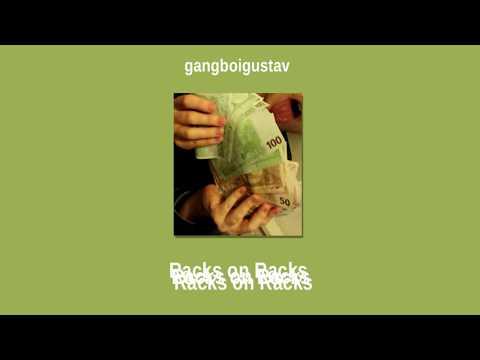 "GangboiGustav - ""Racks On Racks"" Prod. R A G U (Official Audio)"