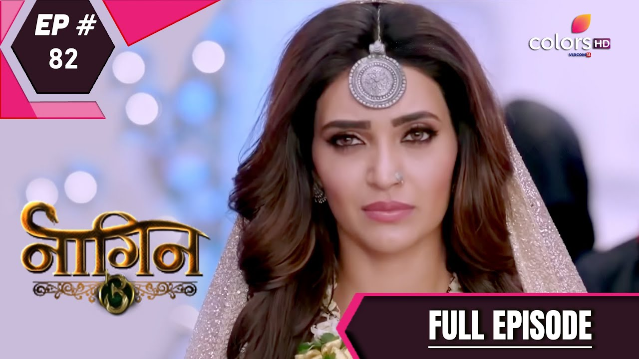 Download Naagin 3 - Full Episode 82 - With English Subtitles