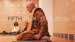 Tan Dhammavidu - Fifth Hong Kong Meditation & Dhamma Talk - 15th of July, 2015
