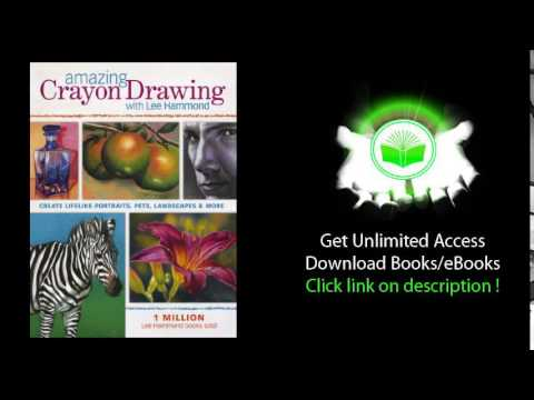 Amazing crayon drawing with lee hammond pdf book youtube amazing crayon drawing with lee hammond pdf book fandeluxe Choice Image