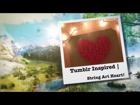 Tumblr Inspired   String Art Heart!