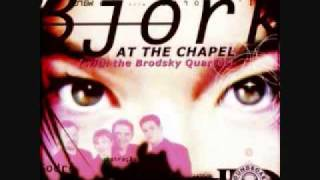 Björk - Possibly Maybe feat. Brodsky Quartet (Live at Union Chapel)