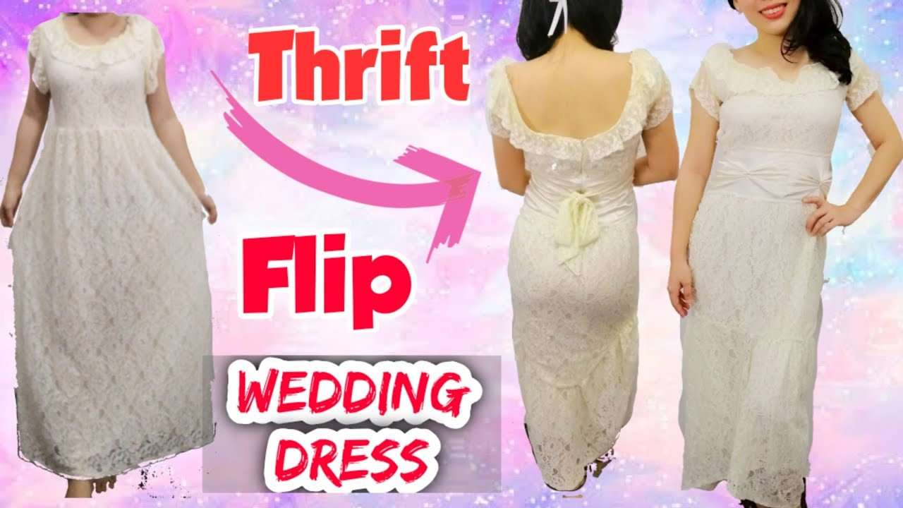 [VIDEO] - Thrift Flip with me (DIY Transformation) Wedding Dress 1